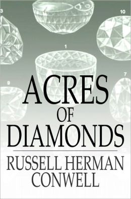Acres of Diamonds: Our Everyday Opportunities