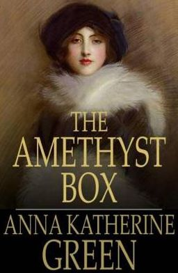 The Amethyst Box: And Other Stories