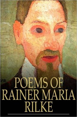 Poems of Rainer Maria Rilke