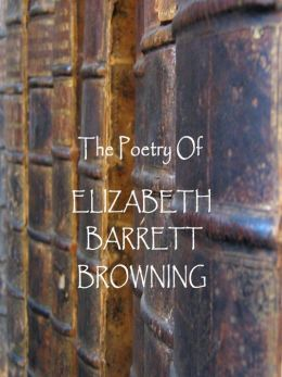 Elizabeth Barrett Browning: Sonnets from the Portuguese