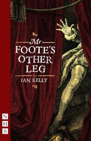 Mr Foote's Other Leg (NHB Modern Plays)