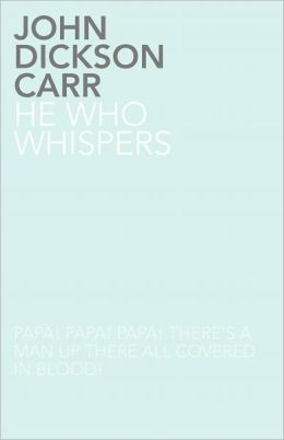 He Who Whispers