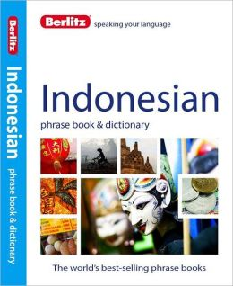 Berlitz Indonesian Phrase Book and Dictionary