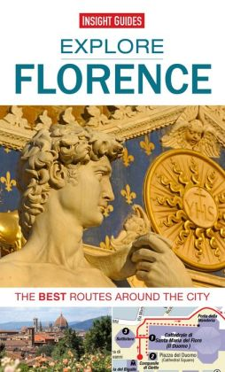 Explore Florence: The Best Routes Around The City