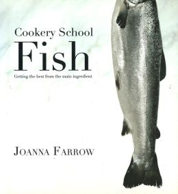 Cookery School: Fish