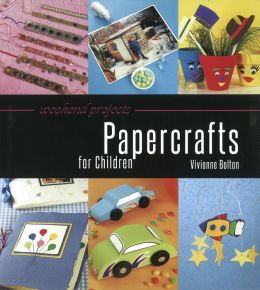 Weekend Projects: Papercrafts for Children