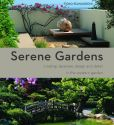 Book Cover Image. Title: Serene Gardens:  Creating Japanese Design and Detail in the Western Garden, Author: Yoko Kawaguchi