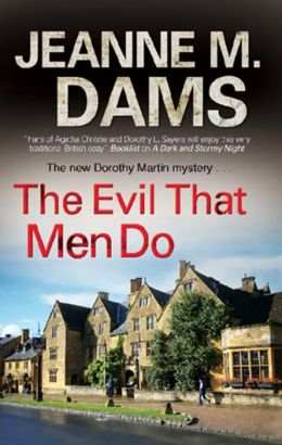 The Evil that Men Do (Dorothy Martin Series #11)