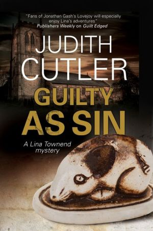 Guilty as Sin: A Lina Townend antiques mystery