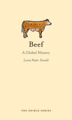 Beef: A Global History