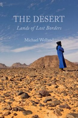 The Desert: Lands of Lost Borders