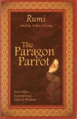 The Paragon Parrot: And Other Inspirational Tales of Wisdom
