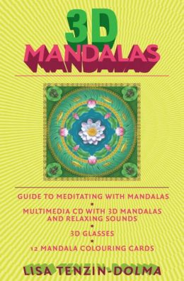 3D Mandalas: A Guide to Transformational Meditation