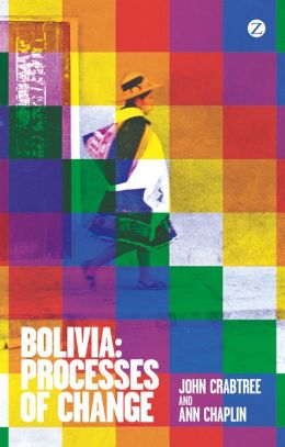 A Bolivia: Processes of Change: Processes of Change