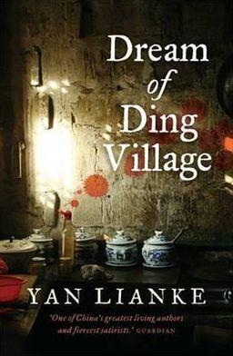 Dream of Ding Village. Yan Lianke