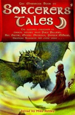The Mammoth Book of Sorceror's Tales
