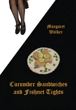 Cucumber Sandwiches and Fishnet Tights