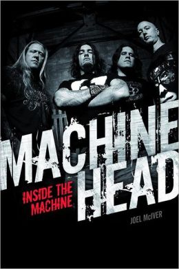 Machine Head: Inside the Machine