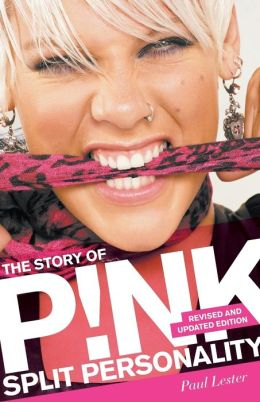 Split Personality: The Story of Pink