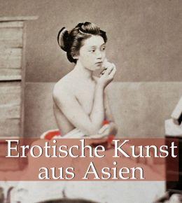 Erotische Kunst aus Asien (PagePerfect NOOK Book)
