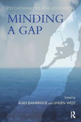 Psychoanalysis and Education: Minding a Gap