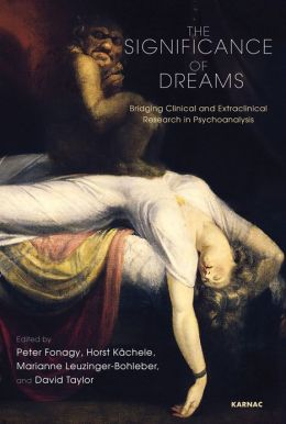 Significance of Dreams: Bridging Clinical and Extraclinical Research in Psychonalysis