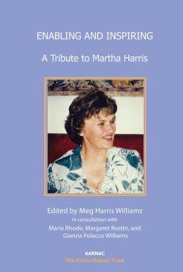 Enabling and Inspiring: A Tribute to Martha Harris