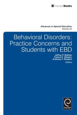 Behavioral Disorders: Practice Concerns and Students with EBD