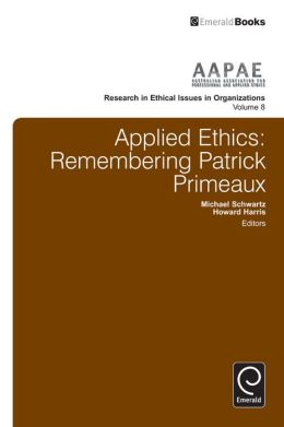 Applied Ethics: Remembering Patrick Primeaux