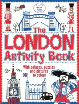 The London Activity Book: With Palaces, Puzzles and Pictures to Colour