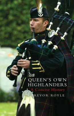 Queen's Own Highlanders: A Concise History