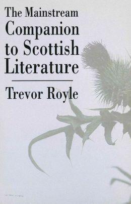 The Mainstream Companion to Scottish Literature