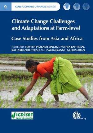 Climate Change Challenges and Adaptations at Farm-level: Case Studies from Asia and Africa
