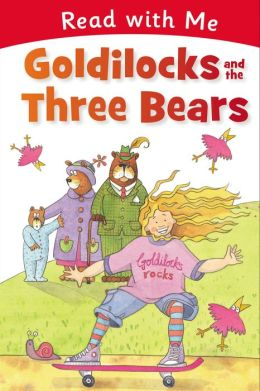 Read with Me: Goldilocks and the Three Bears