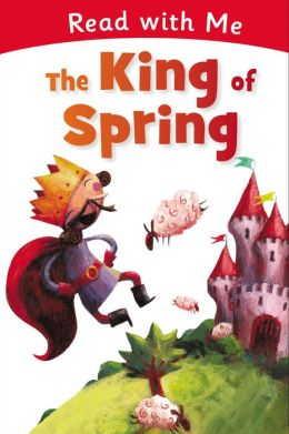 Read with Me: The King of Spring
