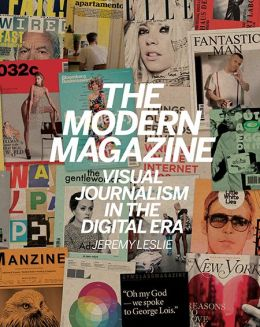 The Modern Magazine: Visual Journalism in the Digital Era
