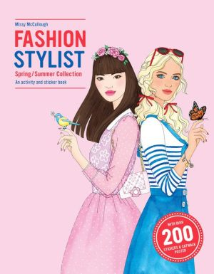 Fashion Stylist Spring/Summer Collection: An Activity and Sticker Book