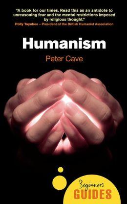 Humanism: A Beginner's Guide