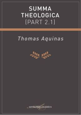 Summa Theologica (Part 2.1)