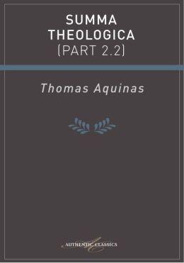 Summa Theologica (Part 2.2)