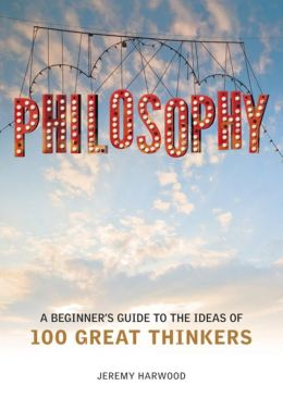 Philosophy : A Beginner's Guide