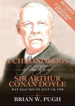 A Chronology of Arthur Conan Doyle - Revised and Expanded Edition
