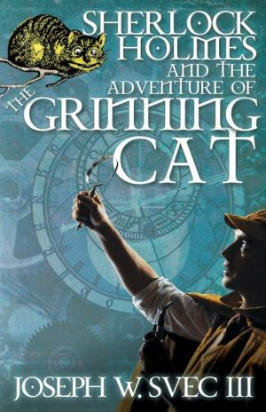 Sherlock Holmes and The Adventure of Grinning Cat