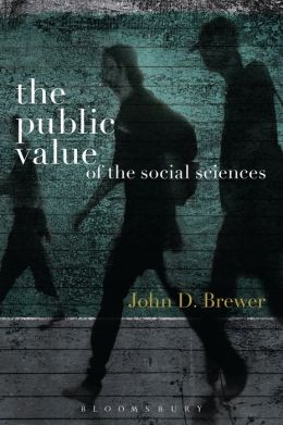 The Public Value of the Social Sciences: An Interpretive Essay