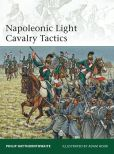 Book Cover Image. Title: Napoleonic Light Cavalry Tactics, Author: Philip Haythornthwaite