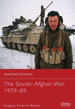 The Soviet-Afghan War 1979-89