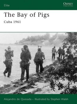 The Bay of Pigs: Cuba 1961