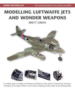 Modelling Luftwaffe, Jets and Wonder Weapons