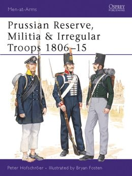 Prussian Reserve, Militia & Irregular Troops 1806-15