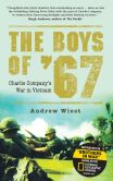 Book Cover Image. Title: The Boys of '67:  Charlie Company's War in Vietnam, Author: Andrew Wiest